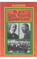 9781881508229: Black Civil Rights Champions (Profiles)