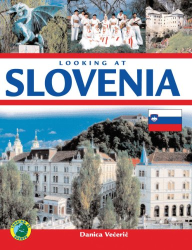 Looking at Slovenia (Looking at Europe): Danica Veceric