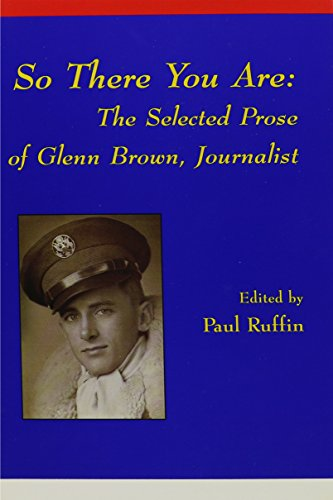 9781881515111: So There You Are: The Selected Prose of Glenn Brown