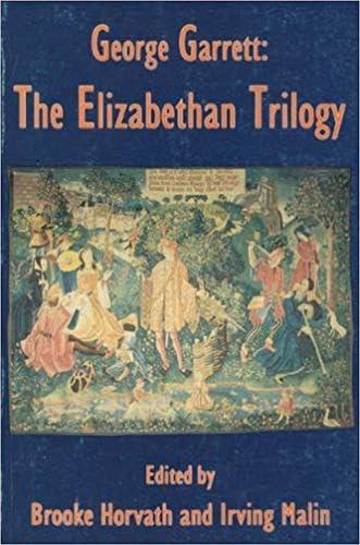 9781881515135: George Garrett: The Elizabethan Trilogy