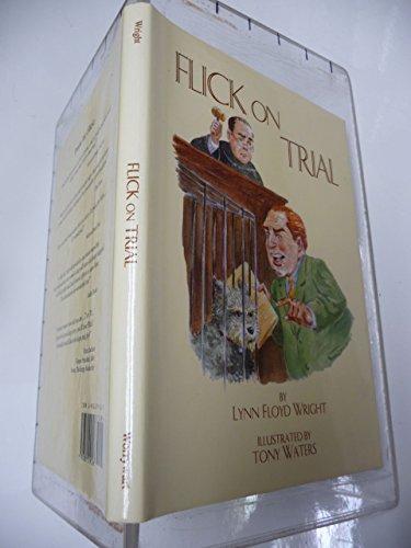 Flick on Trial: Wright, Lynn Floyd