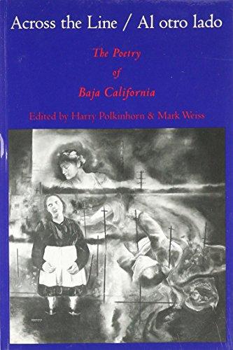 9781881523130: Across the Line/Al Otro Lado: The Poetry of Baja California