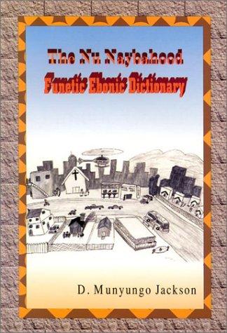 9781881524397: The Nu Naybahood: Funetic Ebonic Dictionary