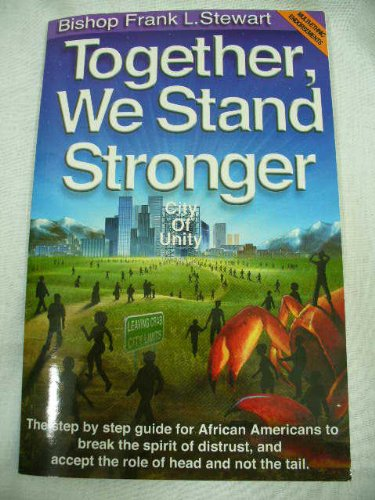 Together, We Stand Stronger (9781881524892) by Stewart, Frank