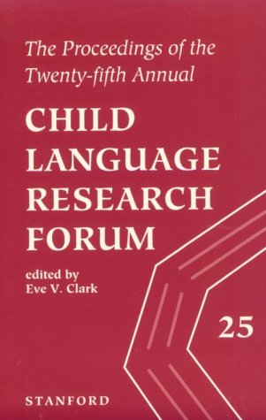 9781881526315: The Proceedings of the Twenty-fifth Annual Child Language Research Forum