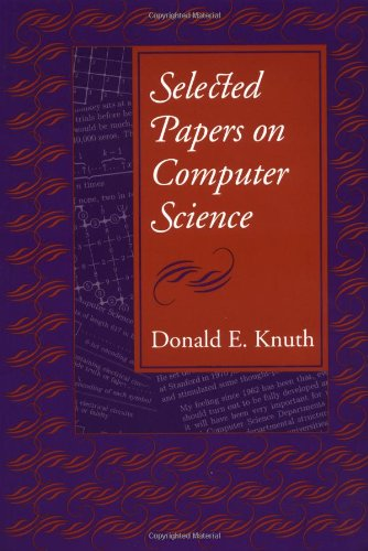 Selected Papers on Computer Science (Center for the Study of Language and Information - Lecture Notes) (1881526917) by Knuth, Donald E.