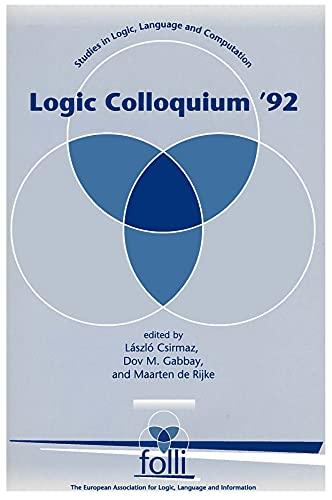 9781881526988: Logic Colloquium '92 (Studies in Logic, Language, and Information)