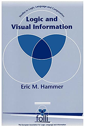 9781881526995: Logic and Visual Information (Studies in Logic, Language, and Information)