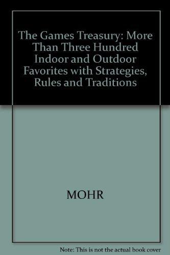 The Games Treasury : More Than Three: Merilyn S. Mohr