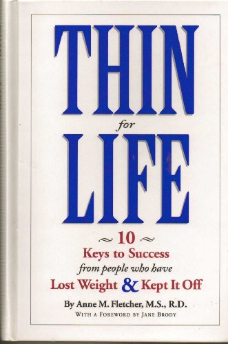 9781881527305: Thin for Life: 10 Keys to Success from People Who Have Lost Weight & Kept it Off