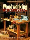Woodworking Simplified: Foolproof Carpentry projects for Beginners (The Weekend Project Book Series...