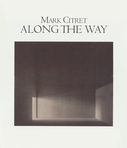 Along the Way: Mark Citret