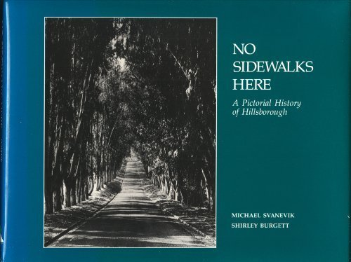 No Sidewalks Here: A Pictorial History of: Michael Svanevik; Shirley