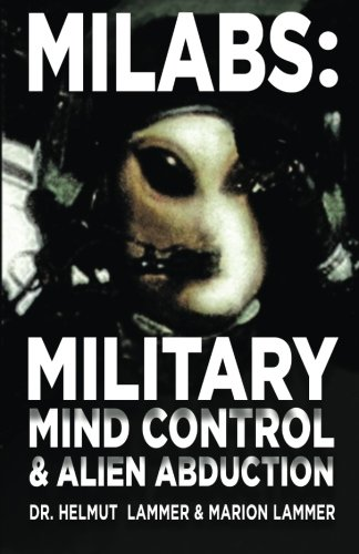 MILABS: Military Mind Control and Alien Abduction: Lammer, Marion, Lammer