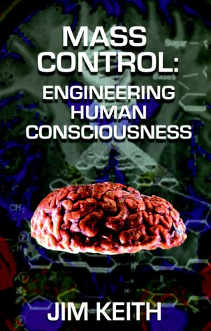 9781881532200: Mass Control: Engineering Human Consciousness
