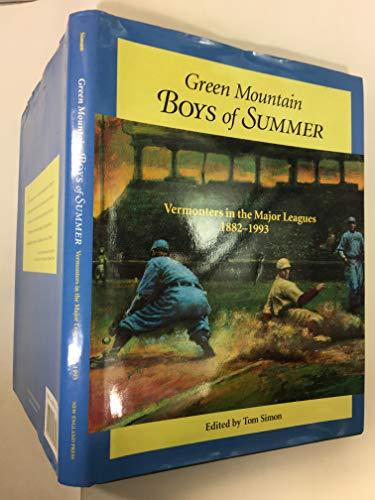 Green Mountain Boys of Summer: Vermonters in: Tom Simon