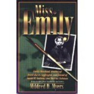 Miss Emily: Emily Howland, Teacher of Freed Slaves and Suffragist: Myers, Mildred D.