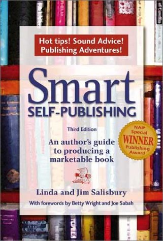9781881539308: Smart Self-Publishing: An Author's Guide to Producing a Marketable Book, 3rd ed.