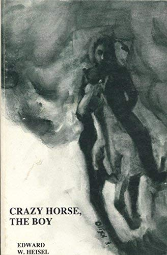 Crazy Horse, the Boy: n/a
