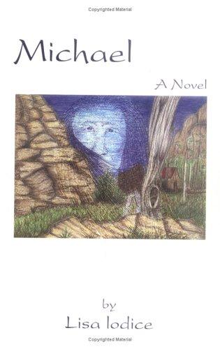 Michael A Novel: Iodice, Lisa