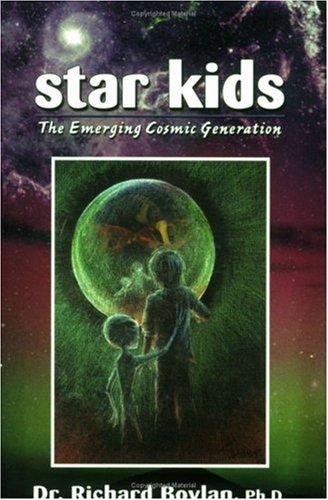 9781881542759: Star Kids: The Emerging Cosmic Generation