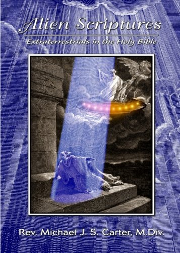 9781881542766: Alien Scriptures: Extraterrestrials in the Holy Bible