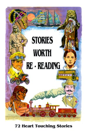 9781881545019: Stories Worth Re-Reading: 72 Heart Touching Stories