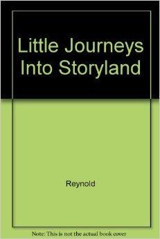 9781881545064: Little Journeys Into Storyland