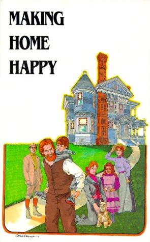 9781881545132: Making Home Happy
