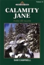 9781881545163: Calamity Jane (Living Forest Series, Volume 12)