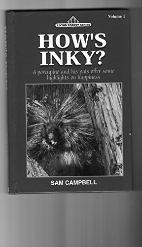 How Inky? A porcupine and his pals offer some highlights on happiness: Campbell, Sam