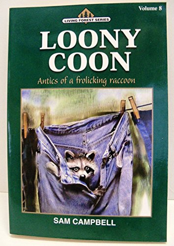 9781881545248: Loony Coon (Living Forest Series, Volume 8)