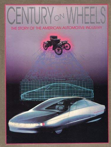 Century on Wheels: The Story of the: Edward K. Miller