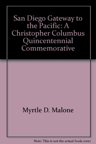 9781881547143: San Diego, Gateway to the Pacific: A Christopher Columbus Quincentennial Commemorative
