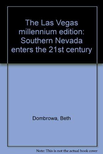 9781881547280: The Las Vegas millennium edition: Southern Nevada enters the 21st century