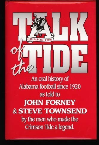 9781881548034: Talk of the Tide: An Oral History of Alabama Football Since 1920