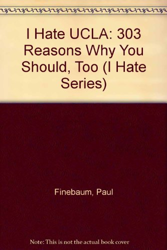 9781881548485: I Hate UCLA (vol. 1) (I Hate series)