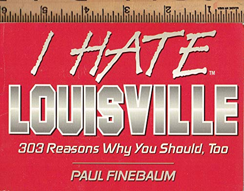9781881548836: I Hate Louisville (I Hate series)
