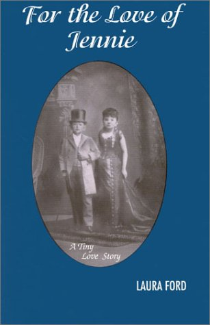 For the Love of Jennie: A Tiny Love Story: Ford, Laura