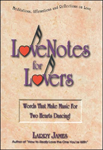 9781881558033: Love Notes for Lovers: Words That Make Music For Two Hearts Dancing