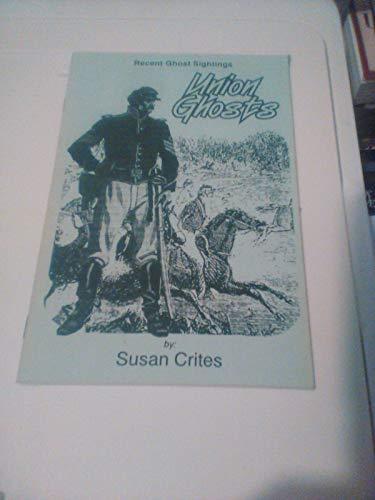 Union Ghosts: Crites, Susan