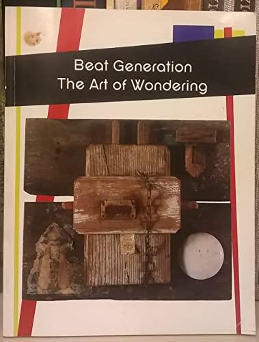 9781881572664: Beat Generation: The Art of Wondering