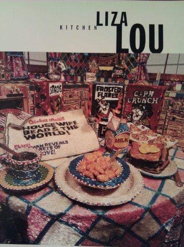 Liza Lou Kitchen: Robert L Pincus