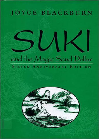 Suki and the Magic Sand Dollar: Blackburn, Joyce