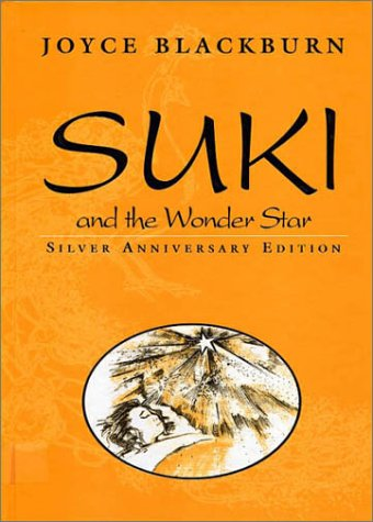 Suki and the Wonder Star (Suki (Providence House)) (1881576728) by Joyce Blackburn