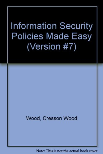 9781881585060: Information Security Policies Made Easy (Version #7)