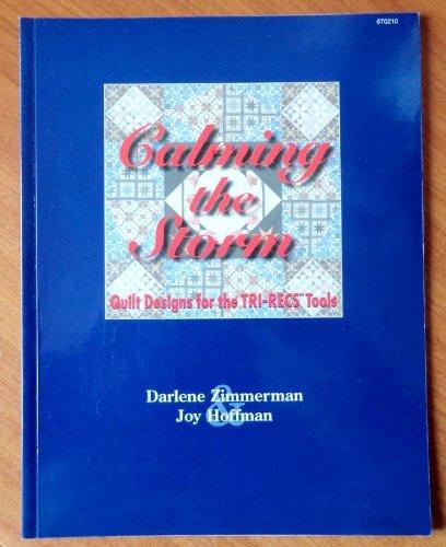 Calming the storm: Quilt designs for the: Darlene Zimmerman; Joy