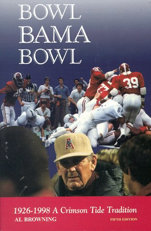 Bowl, Bama, Bowl: Al Browning