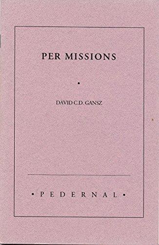 Per Missions: Gansz, David C.D.