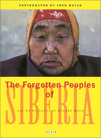 The Forgotten Peoples of Siberia: Doeker-Mach, Gunther, ed.